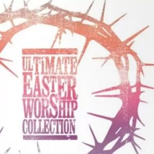 Ultimate Easter Worship Collection - CD / Album - Music Gospel & Religious