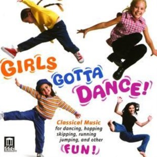 Girls Gotta Dance! - CD / Album - Music Children's Music