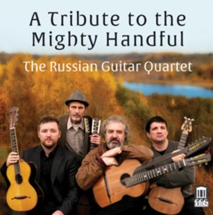 The Russian Guitar Quartet: A Tribute to the Mighty Handful - CD / Album - Music Classical Music