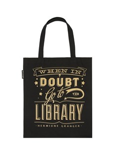 When in Doubt, Go to the Libary tote bag