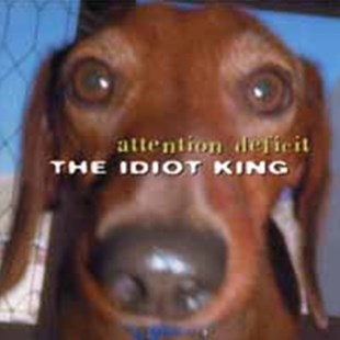 The Idiot King - CD / Album - Music Rock