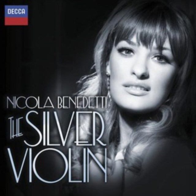 Nicola Benedetti: The Silver Violin - CD / Album