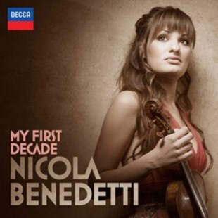 Nicola Benedetti: My First Decade - CD / Album - Music Classical Music