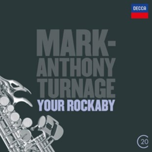 Mark-Anthony Turnage: Your Rockaby - CD / Album - Music Classical Music