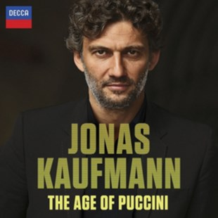 Jonas Kaufmann: The Age of Puccini - CD / Album - Music Classical Music
