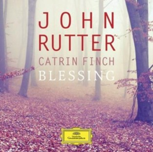John Rutter/Catrin Finch: Blessing - CD / Album - Music Classical Music