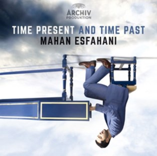 Mahan Esfahani: Time Present and Time Past - CD / Album - Music Classical Music