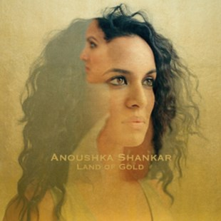 Anoushka Shankar: Land of Gold - CD / Album - Music Classical Music