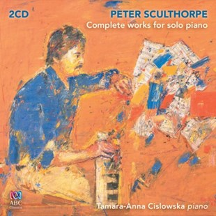 Peter Sculthorpe: Complete Works for Solo Piano - CD / Album - Music Classical Music