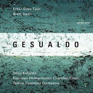 Erkki-Sven Tuur/Brett Dean: Gesualdo - CD / Album - Music Classical Music