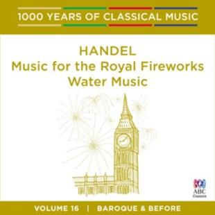 Handel: Music for the Royal Fireworks/Water Music - CD / Album - Music Classical Music
