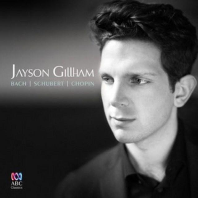 Jayson Gillham: Bach/Schubert/Chopin - CD / Album