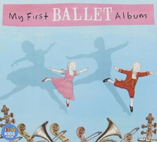 Various Artists: My First Ballet Album (CD Only)