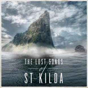 The Lost Songs of St Kilda - CD / Album - Music Classical Music