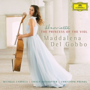 Maddalena Del Gobbo: Henriette, the Princess of the Viol - CD / Album - Music Classical Music