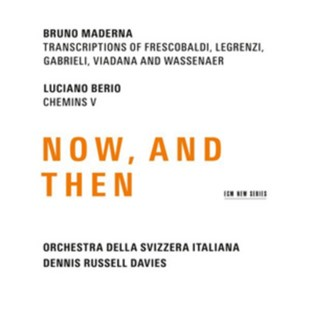 Dennis Russell Davies: Maderna & Berio - Now and Then - CD / Album - Music Classical Music