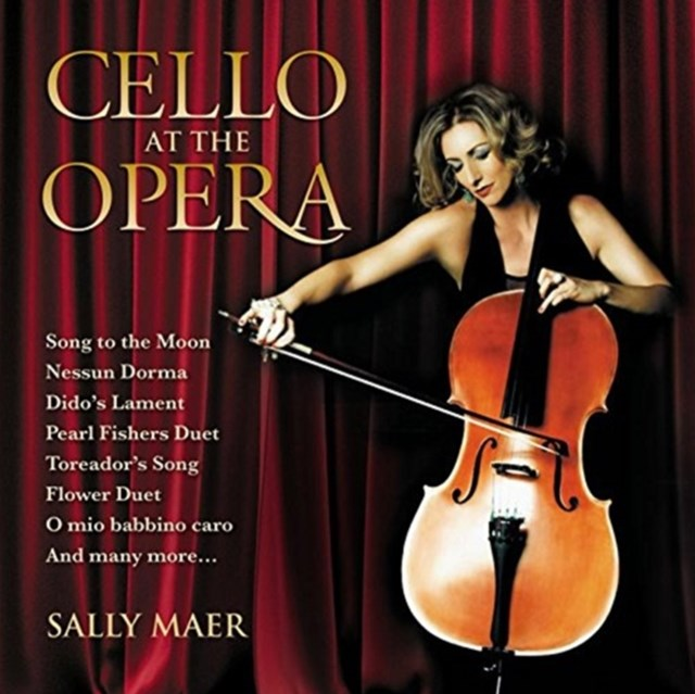 Sally Maer: Cello at the Opera - CD / Album