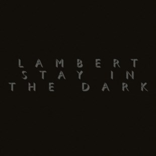 "Lambert: Stay in the Dark - Vinyl / 12"" Album by  (0028948163182) - Vinyl - Music Classical Music"