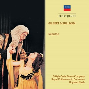 Gilbert & Sullivan: Iolanthe - CD / Album - Music Classical Music