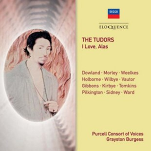Purcell Consort of Voices: The Tudors - I Love, Alas - CD / Album - Music Classical Music