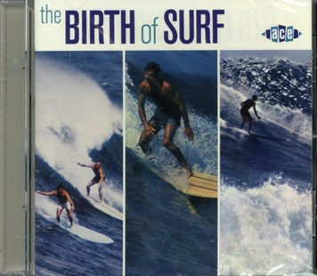 The Birth of Surf - CD / Album - Music Rock