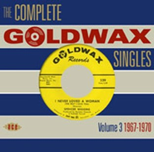 Complete Goldwax Singles Vol 3 1967 1970 - CD / Album - Music
