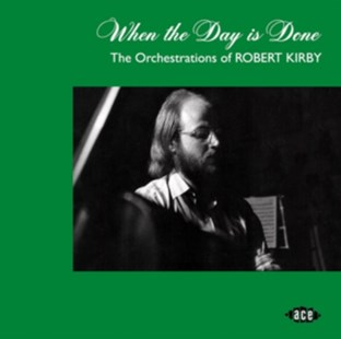 When the Day Is Done: The Orchestrations of Robert Kirby - CD / Album - Music Rock