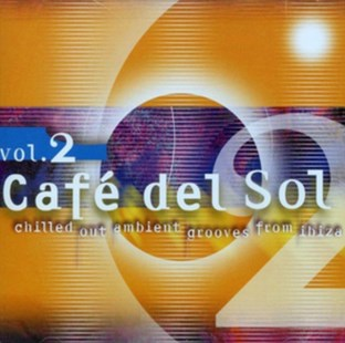 Cafe Del Sol - CD / Album - Music Dance & Electronic