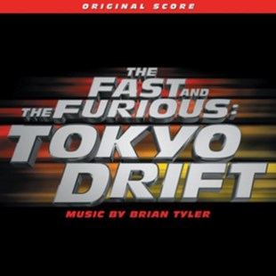 The Fast and the Furious: Tokyo Drift - CD / Album - Music Soundtracks