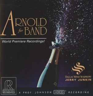 Arnold for Band (Dallas Wind Symphony) - CD / Album - Music Classical Music