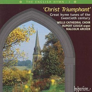THE ENGLISH HYMN 1  'CHRIST TRIUMPHANT' - CD / Album - Music Classical Music