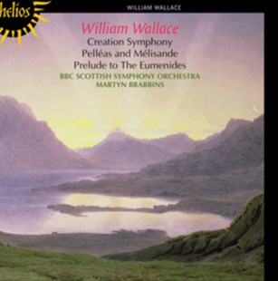 William Wallace: Creation Symphony/Pelléas and Mélisande/... - CD / Album - Music Classical Music