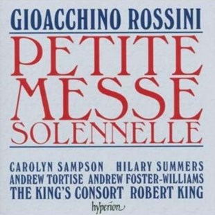 Petite Messe Solennelle (King, the King's Consort, Sampson) - CD / Album - Music Classical Music