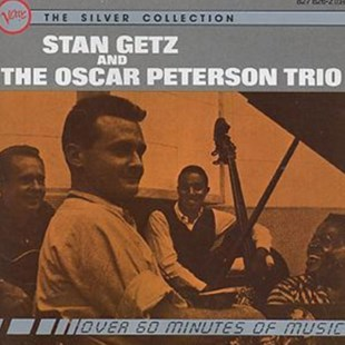 Stan Getz And The Oscar Peterson Trio - CD / Album - Music Jazz