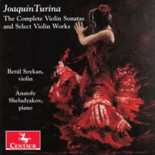 Joaquin Turina: The Complete Violin Sonatas - CD / Album - Music Classical Music