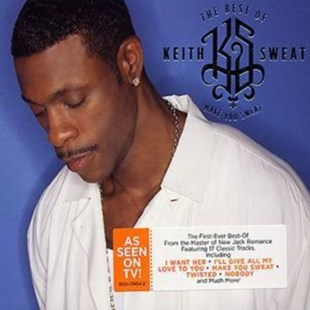 Best of Keith Sweat, The: Make You Sweat - CD / Album - Music R&B