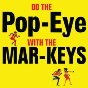 Do the Pop-eye With the Mar-Keys - CD / Album - Music R&B