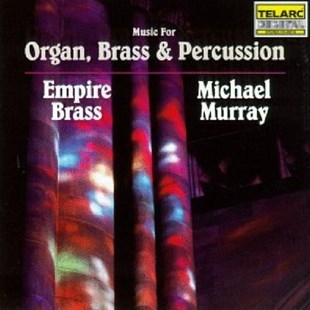 Music for Organ, Brass and Percussion (Murray, Empire Brass) - CD / Album - Music Classical Music