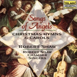 Songs of Angels (Robert Shaw Chamber Singers) - CD / Album - Music Classical Music