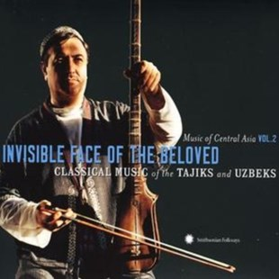Invisible Face of the Beloved: Classical Music of the Tajiks - CD / Album - Music World Music
