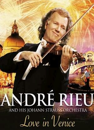 Andre Rieu: Love in Venice - The 10th Anniversary Concert