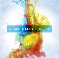 Classically Chilled CD