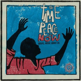 The Time for Peace Is Now - CD / Album - Music Gospel & Religious
