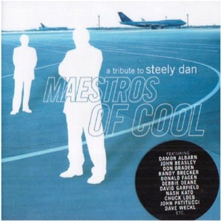 Maestros of Cool - A Tribute to Steely Dan - CD / Album - Music Jazz