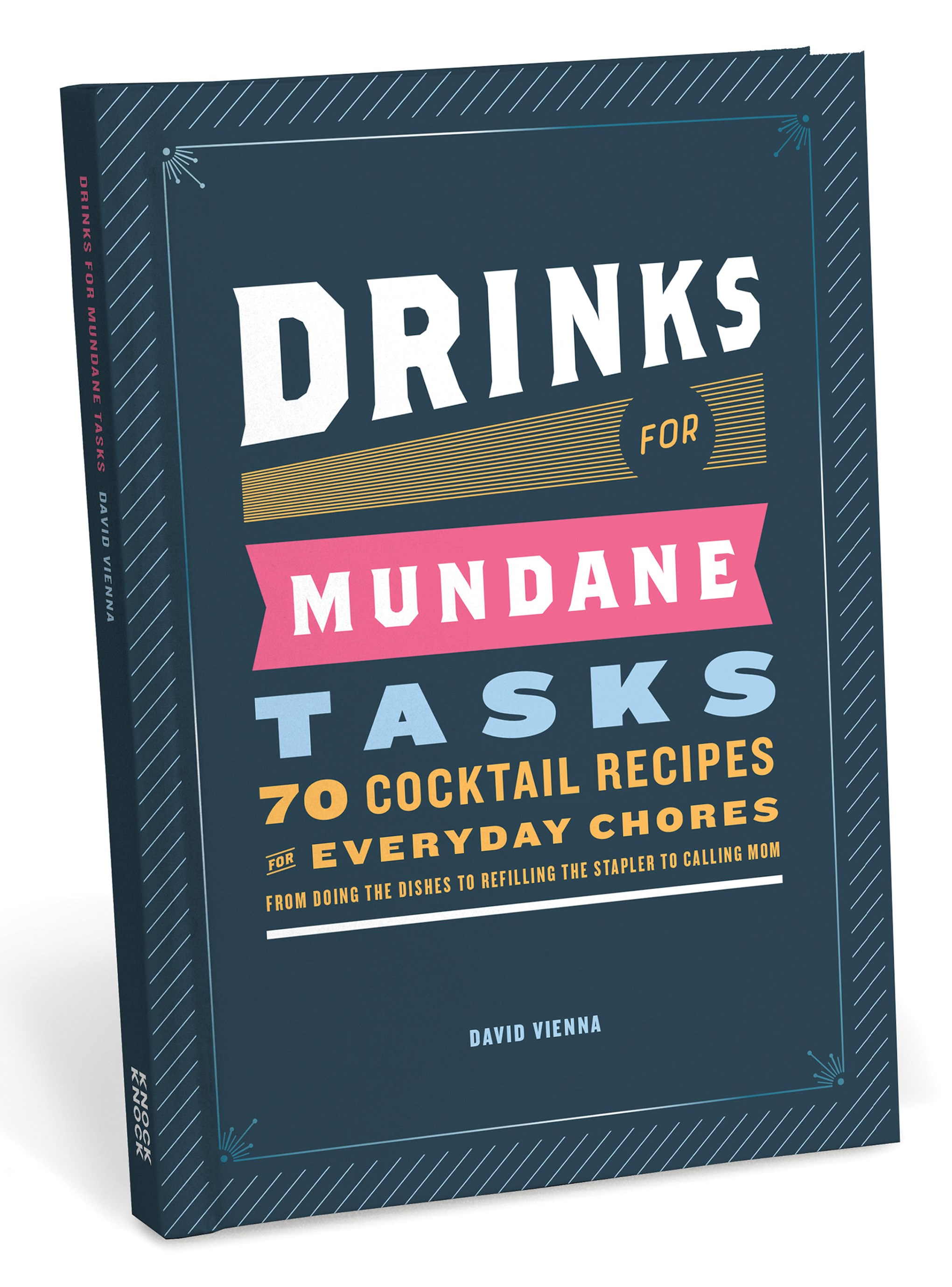 Drinks For Mundane Tasks Cocktail Recipes