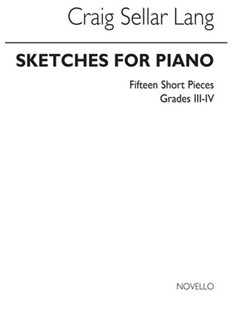 Sketches for Piano Piano Solo by Craig Sellar Lang (5020679209004) - PaperBack - Entertainment Music General