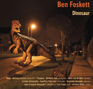 Ben Foskett: Dinosaur - CD / Album - Music Classical Music