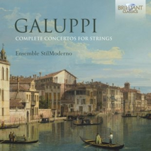 Galuppi: Complete Concertos for Strings - CD / Album - Music Classical Music