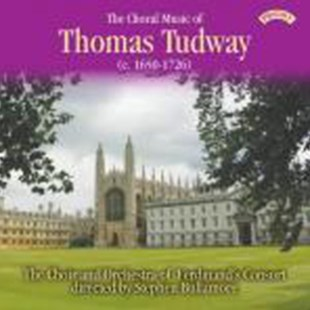 The Choral Music of Thomas Tudway - CD / Album - Music Classical Music