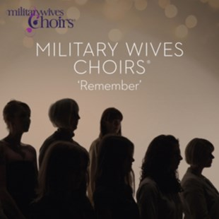 Military Wives Choir: Remember - CD / Album - Music Classical Music